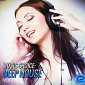 Play & Download Music Choice: Deep House, Vol. 4 - EP by Various Artists | Napster