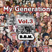 Play & Download My Generation Vol. 3 by BBM | Napster