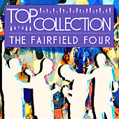 Top Collection: The Fairfield Four by The Fairfield Four