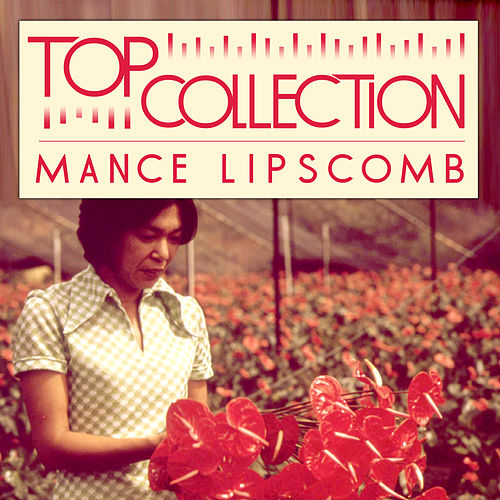 Top Collection: Mance Lipscomb by Mance Lipscomb