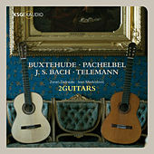 Play & Download Buxtehude, Bach, Pachelbel & Telemann by 2guitars | Napster