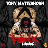 Play & Download Fuk Look by Tony Matterhorn | Napster