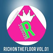 RICH ON THE FLOOR, Vol. 01 by Various Artists