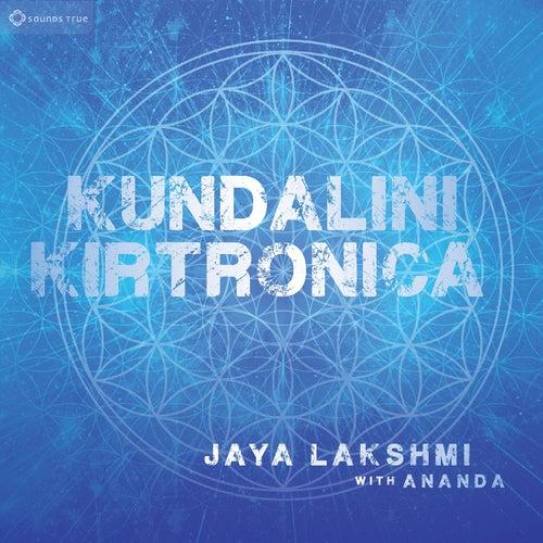Kundalini Kirtronica (with Ananda) by Jaya Lakshmi