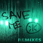 Save Me - Remixes by Keys N Krates
