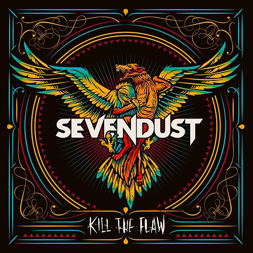 Play & Download Kill The Flaw by Sevendust | Napster