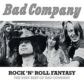Play & Download Rock 'N' Roll Fantasy: The Very Best Of Bad Company by Bad Company | Napster
