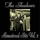 Remastered Hits, Vol. 2 (All Tracks Remastered) by The Shadows