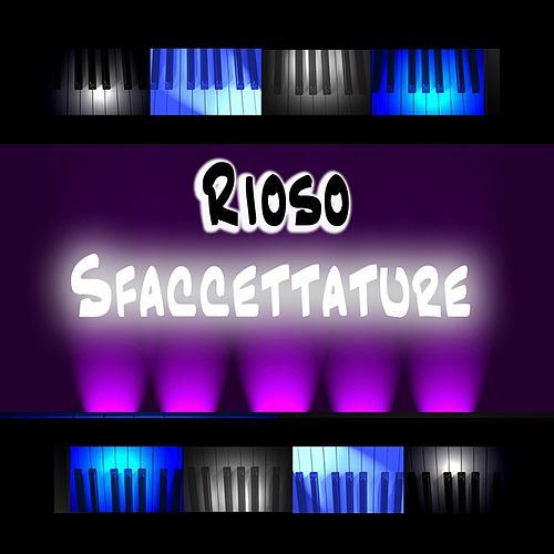 Play & Download Sfaccettature by Rioso | Napster