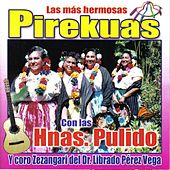 Play & Download Las Más Hermosas Pirekuas (Musica Purepecha, Abajeños) by Unspecified | Napster
