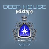 Play & Download Deep House Mixtape, Vol. 2 by Various Artists | Napster