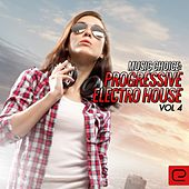 Play & Download Music Choice: Progressive Electro House, Vol. 4 - EP by Various Artists | Napster