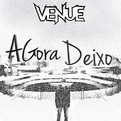 Play & Download Agora Deixo by Venue | Napster