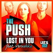 Play & Download Lost In You (feat. Verushka) by The Push | Napster