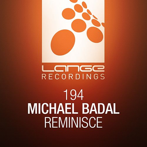 Reminisce by Michael Badal