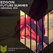 Play & Download Future Summer by Edson | Napster