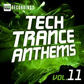 Tech Trance Anthems, Vol. 11 - EP by Various Artists