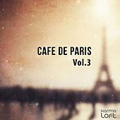 Cafe De Paris, Vol. 3 (Finest Selection of French Bar & Hotel Lounge) by Various Artists