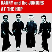 Play & Download At the Hop by Danny and the Juniors | Napster