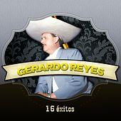 Play & Download 16 Éxitos by Gerardo Reyes | Napster