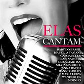 Elas Cantam by Various Artists