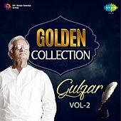 Play & Download Golden Collection - Gulzar, Vol. 2 by Various Artists | Napster