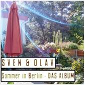 Sommer in Berlin by Sven & Olav