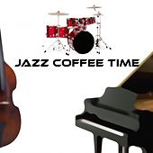 Jazz Coffee Time by Various Artists
