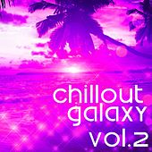 Chillout Galaxy, Vol. 2 - EP by Various Artists