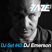 Play & Download Faze DJ Set #43: DJ Emerson by Various Artists | Napster