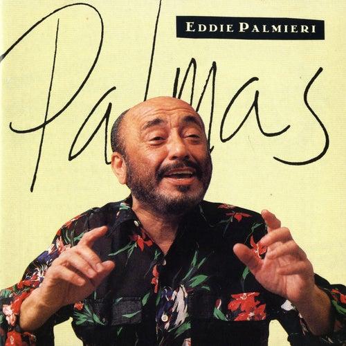 Play & Download Palmas by Eddie Palmieri | Napster