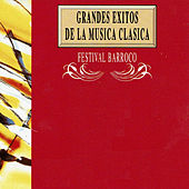 Play & Download Grandes Exitos de la Musica Clasica: Festival Barroco by Orquesta Lírica de Barcelona | Napster