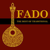 Fado, The Best Of Traditional by Various Artists