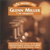 Play & Download Lo Mejor de Glenn Miller y Su Orquesta by The Glenn Miller Orchestra | Napster
