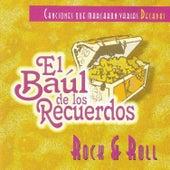 El Baúl de los Recuerdos: Rock & Roll by Various Artists