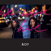 Play & Download We Were Here by BOY | Napster