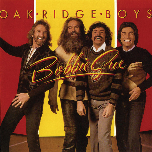 Play & Download Bobbie Sue by The Oak Ridge Boys | Napster