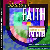 Shield of Faith: Integrity Music's Scripture Memory Songs by Scripture Memory Songs
