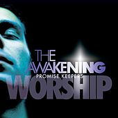 Play & Download The Awakening by Promise Keepers | Napster