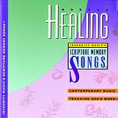 Play & Download Integrity Music's Scripture Memory Songs: Healing by Scripture Memory Songs | Napster
