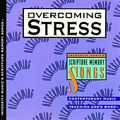 Integrity Music's Scripture Memory Songs: Overcoming Stress by Scripture Memory Songs