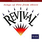 Play & Download Revival: Songs of Fire From Above by Various Artists | Napster