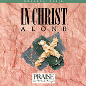 In Christ Alone by Marty Nystrom