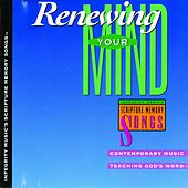 Play & Download Integrity Music's Scripture Memory Songs: Renewing Your Mind by Scripture Memory Songs | Napster