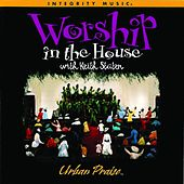 Worship In the House by Keith Staten