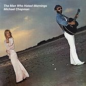 Play & Download The Man Who Hated Mornings by Michael Chapman | Napster