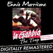 Play & Download La gabbia - The Trap (Original Motion Picture Soundtrack) by Ennio Morricone | Napster