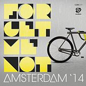 Play & Download Forget Me Not Amsterdam '14 by Various Artists | Napster