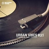 Play & Download Urban Vibes - The Underground Sound Of House Music 3.1 by Various Artists | Napster