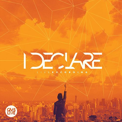 Play & Download I Declare (Live Recording) by GMS | Napster